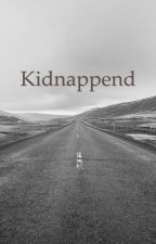 Kidnappend by baadGurl_