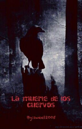 La muerte de los cuervos by sweet2005