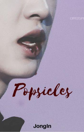 Popsicles [ChanKai]