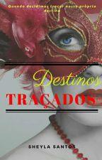 Destinos Traçados - Família Duran (Completo) by sheylaoliversantos