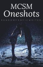 MCSM: Oneshots! {DISCONTINUED} by Xparalysed_memoriesX
