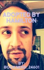 Adopted By Hamilton by booknerd_24601
