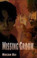 العريس المفقود  by jejo614