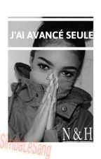 Noor: J'ai Avancée Seule. [EN PAUSE] by SimbaLeSang