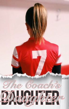 The Coach's Daughter by a12b50