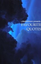 Favorite Quotes by Immortal_Thunder