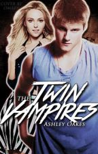 The Twin Vampires (Coming Soon) by AshleyMOakes