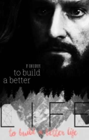 •To Build A Better Life• - Thorin FF