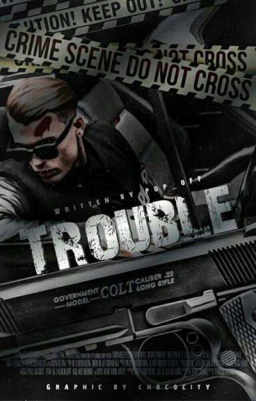 Trouble (Mafia & BWWM)