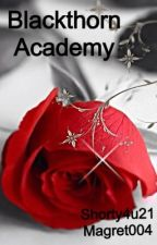 Blackthorn Academy by shorty4u21
