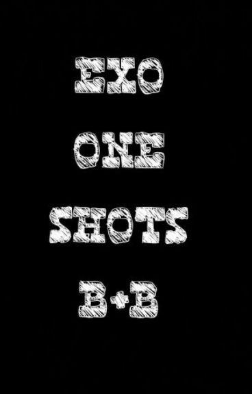 Exo - One Shots