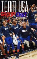 Team USA GroupChat  by the90sinspiredme