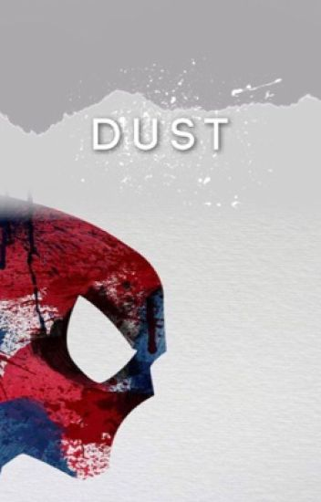 Dust || Tom Holland
