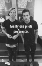 twenty one pilots preferences by brendonfrickingurie