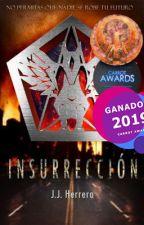 Insurrección ✔ by JJHerreraXD