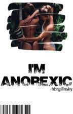 I'm Anorexic✧Hunter Rowland by -hbrgilinsky