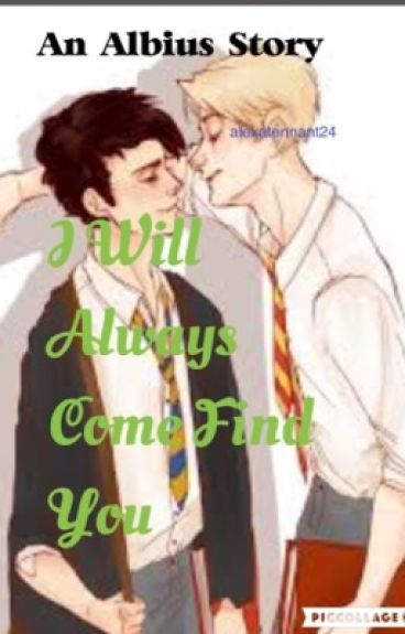 I Will Always Come Find You (Scorbus Fanfic)