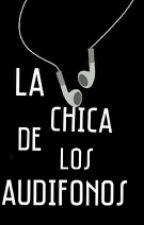La chica de los audífonos by Fabiana456