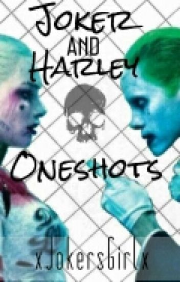 Harley Quinn And Joker Oneshots (Suicide Squad)