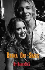 Raura One-Shots(on Hold Because I Have Zero Ideas😩) by CamzJaurello9697