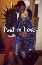 Paid in Love  by _milanminaj
