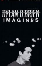 Dylan O'Brien Imagines by ThisxGalxIsxThexBest