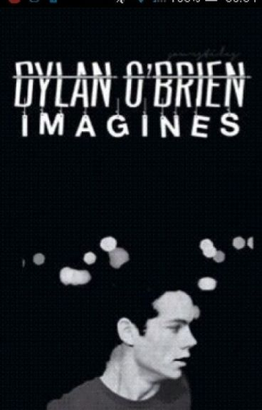 Dylan O'Brien Imagines
