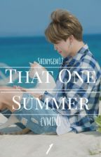 That One Summer 《 Vmin 》 by shinygem12