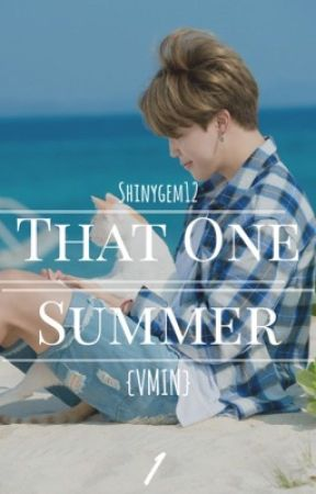 That One Summer {VMIN} by shinygem12