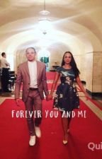 Forever you and me|| Janthony  by mcG0212