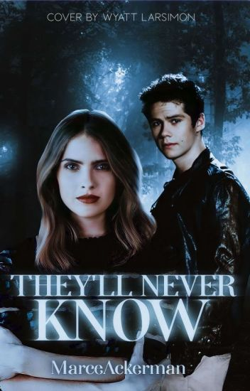 They'll never know (Stalia) [Editando]