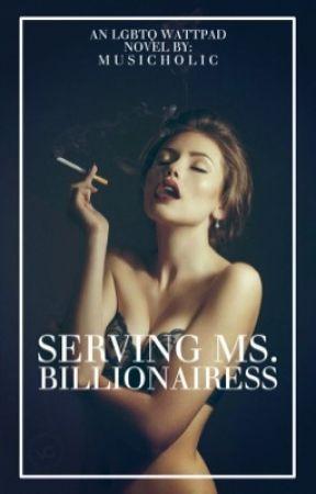 Serving Ms. Billionairess (GxG) by Musicholic