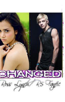 "Ross Lynch/R5 Fanfic - ""Changed"""