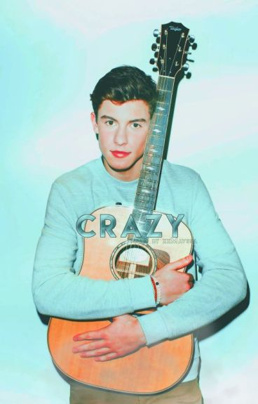 Crazy »Shawn Mendes«