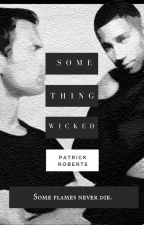 The Lost Boys: Something Wicked (MalexMale) [Wattys2017] by BedPeaceVapors