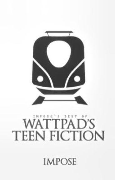 Best of Wattpad's Teen Fiction