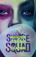 Sadis (Suicide Squad x Reader) by Kennyisntdead