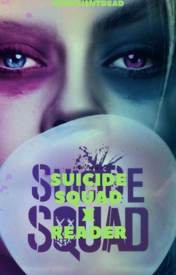 Sadis (Suicide Squad x Reader)