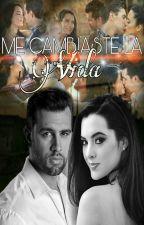 Me Cambiaste La Vida by JoannaWorldLove