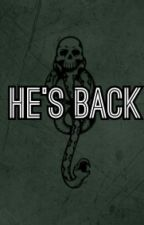 He's Back [On Hold]  by lydiapalmer221b