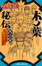 Konoha Hiden (El Secreto de Konoha: Un buen día para una Boda) by AsuraSerevareHikari