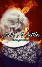 Just A Little (DDLG) by AvengersBoo