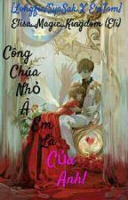 Câu chuyện tình yêu của 2 nàng công chúa by trannguyenminhthy1