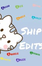 Ship Edits   (Completed) by i-ship-rucas