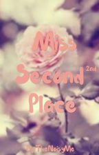 Miss Second Place by TheNoisyMe