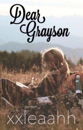 Dear Grayson by xxleaahh