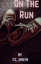 On the run  by itz_emilyn