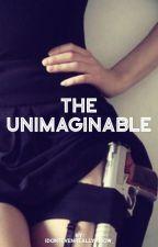 The Unimaginable  by Idontevenreallyknow_