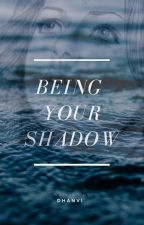 Being Your Shadow by freethinkerdj