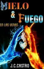 HIELO  Y  FUEGO  EN  LAS  VENAS +18 by J_C_Castro